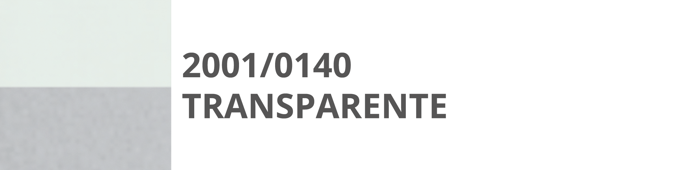2001 140 Trasparente