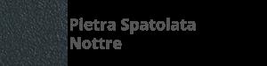 E11 Pietra Spatolata Nottre