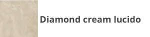 K06 Diamond cream lucido