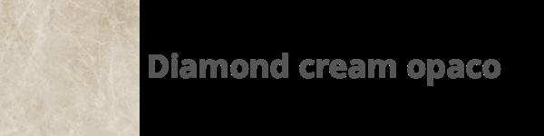 K19 Diamond Cream Opaco