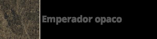 K20 Emperador Opaco